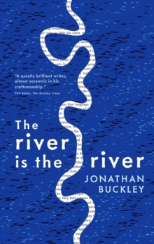 The River is The River, Paperback / softback Book