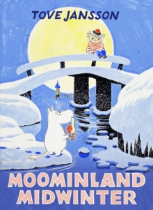 Moominland Midwinter : Special Collectors' Edition, Hardback Book