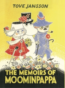 The Memoirs Of Moominpappa, Hardback Book