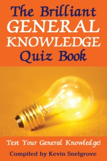 The Brilliant General Knowledge Quiz Book : Test Your General Knowledge!, PDF eBook