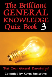 The Brilliant General Knowledge Quiz Book 3 : Test Your General Knowledge!, EPUB eBook