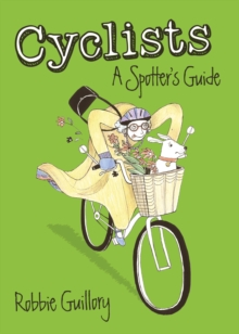 Cyclists: A Spotter's Guide, Paperback Book
