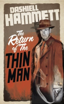 The Return of the Thin Man, Paperback / softback Book