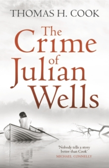 The Crime of Julian Wells, Paperback Book