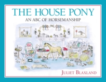 The House Pony : An ABC of Horsemanship, Paperback Book