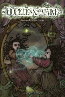 Hopeless, Maine : 1: The Gathering, Paperback Book