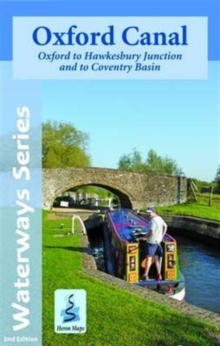 Oxford Canal Map : Oxford to Hawkesbury Junction and to Coventry Basin, Sheet map, folded Book