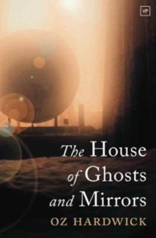 The House of Ghosts and Mirrors, Paperback Book