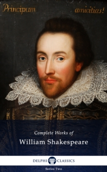 Delphi Complete Works of William Shakespeare (Illustrated), EPUB eBook