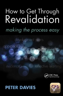 How to Get Through Revalidation : Making the Process Easy, Paperback / softback Book