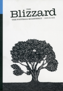 The Blizzard : Football Quarterly 6, Paperback Book