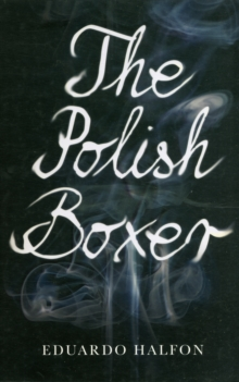 The Polish Boxer, Paperback Book