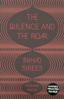 The Silence and the Roar, Paperback / softback Book