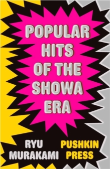 Popular Hits of the Showa Era, Paperback Book