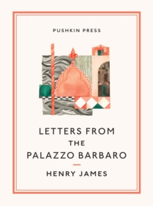 Letters from the Palazzo Barbaro, EPUB eBook