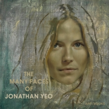 The Many Faces of Jonathan Yeo, Hardback Book