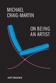 On Being an Artist, Hardback Book