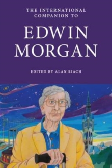 The International Companion to Edwin Morgan, Paperback Book