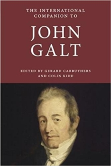 The International Companion to John Galt, Paperback Book