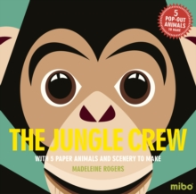 Mibo: The Jungle Crew, Hardback Book