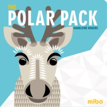 Mibo: The Polar Pack (Board Book), Board book Book