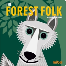 Mibo: The Forest Folk BB, Board book Book