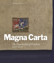 Magna Carta : The Foundation of Freedom 1215-2015, Hardback Book