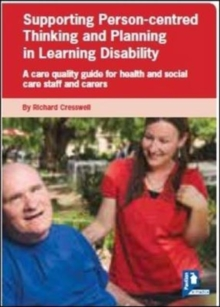 Supporting Person-centred Thinking and Planning in Learning Disability Guide, Paperback Book