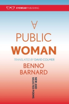 A Public Woman : New and Selected Poems, Paperback Book