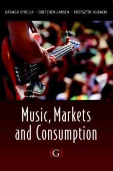 Music, Markets and Consumption, PDF eBook