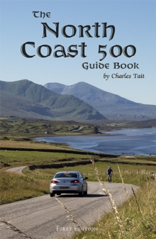 The North Coast 500 Guide Book, Paperback Book