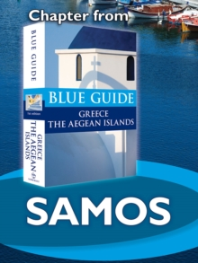 Samos - Blue Guide Chapter : from Blue Guide Greece the Aegean Islands, EPUB eBook