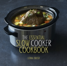 The Essential Slow Cooker Cookbook, Hardback Book