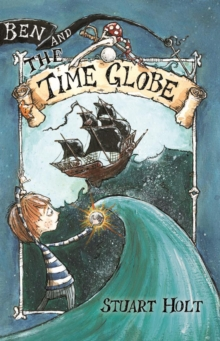 Ben and the Time Globe, Paperback / softback Book