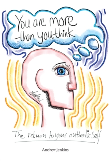 You Are More Than You Think : The return to your authentic self, EPUB eBook