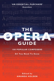 The Opera Guide : 100 Popular Composers UPDATED 2017, EPUB eBook