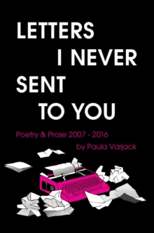 Letters I Never Sent to You, Paperback Book