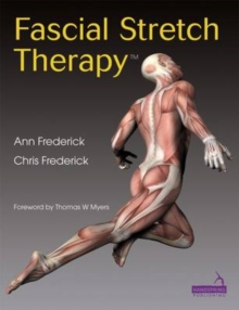 Fascial Stretch Therapy, Paperback Book