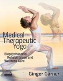 Medical Therapeutic Yoga, Paperback / softback Book