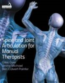 Spine and Joint Articulation for Manual Therapists, Paperback Book