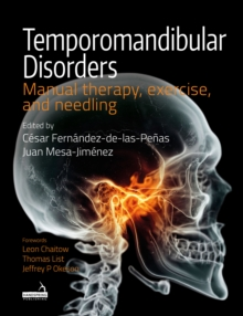 Temporomandibular Disorders : Manual therapy, exercise, and needling, Paperback / softback Book