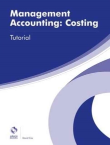 Management Accounting: Costing Tutorial, Paperback Book