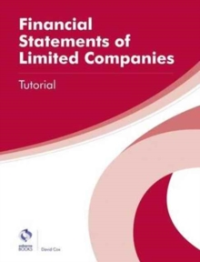 Financial Statements of Limited Companies Tutorial, Paperback / softback Book