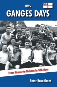 HMS Ganges Days, Paperback Book