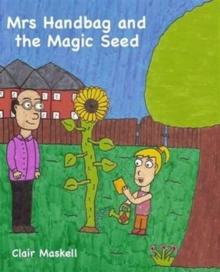 Mrs Handbag and the Magic Seed, Paperback Book