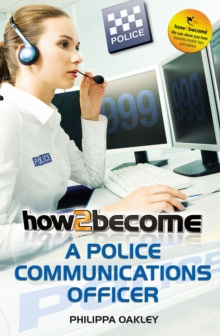 How to Become a Police Communications Officer (999 Emergency Operator), Paperback Book
