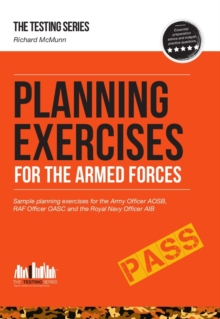 Planning Exercises for the Army Officer, RAF Officer and Royal Navy Officer Selection Process, Paperback / softback Book