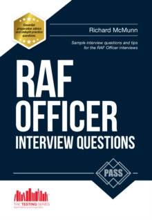 RAF Officer Interview Questions and Answers : How to Pass the RAF Officer Aircrew and Selection Centre Interviews, Paperback / softback Book