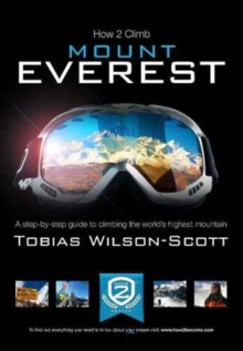 HOW TO CLIMB MOUNT EVEREST, Paperback Book