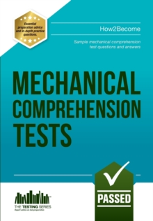 Mechanical Comprehension Tests : Sample Test Questions and Answers, Paperback / softback Book